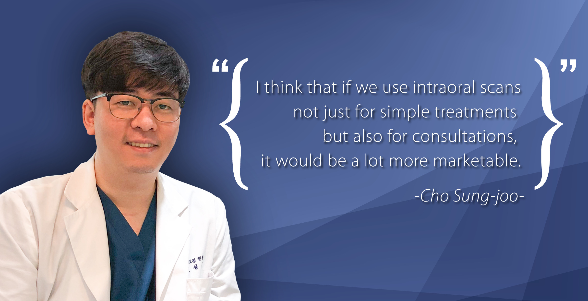 Interview: Dr. Cho Sung-joo on Why Digital Dentistry is the Future