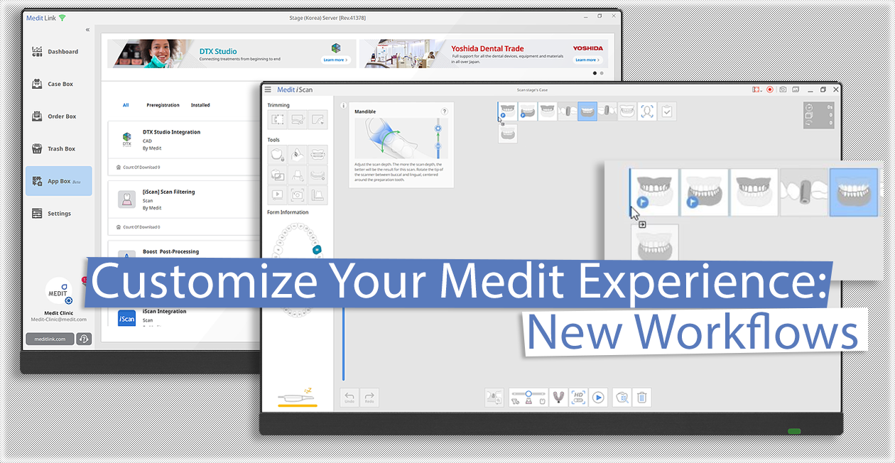 Customize Your Medit Experience