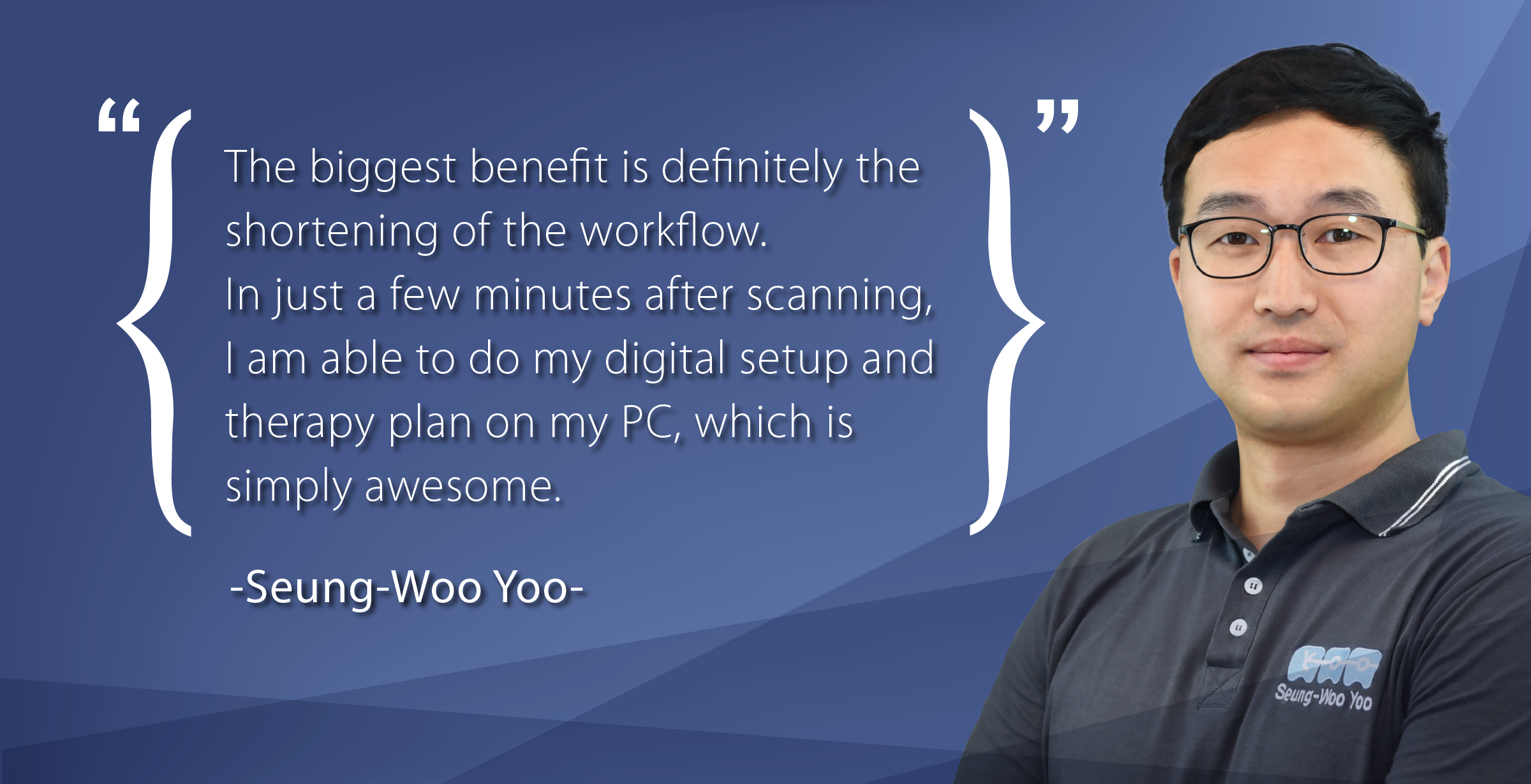 Interview: Orthodontist Seung-Woo Yoo on Why Going Digital is Worth it